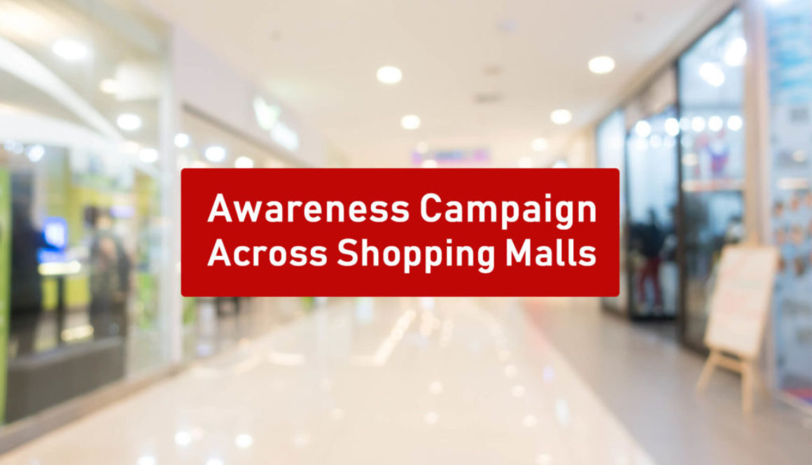 Awareness Campaigns on Shopping Malls