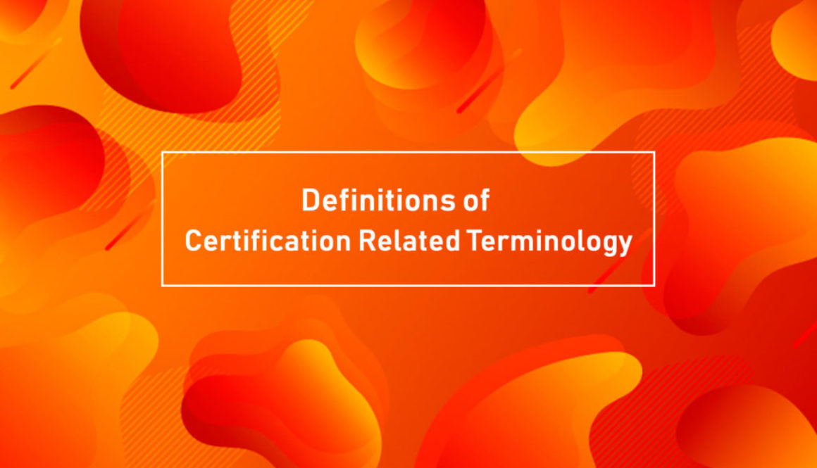 Certification Related Terminology