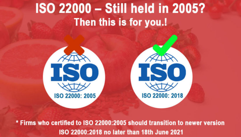 Migrate from ISO 22000:2005 to ISO 22000:2018 Standard