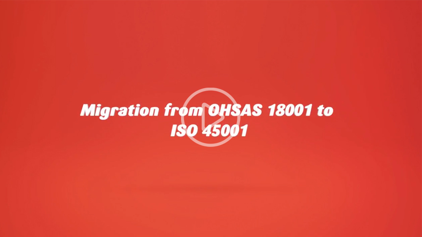 Migration from OHSAS 18001 to ISO 45001